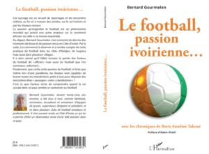 Le football, passion ivoirienne…